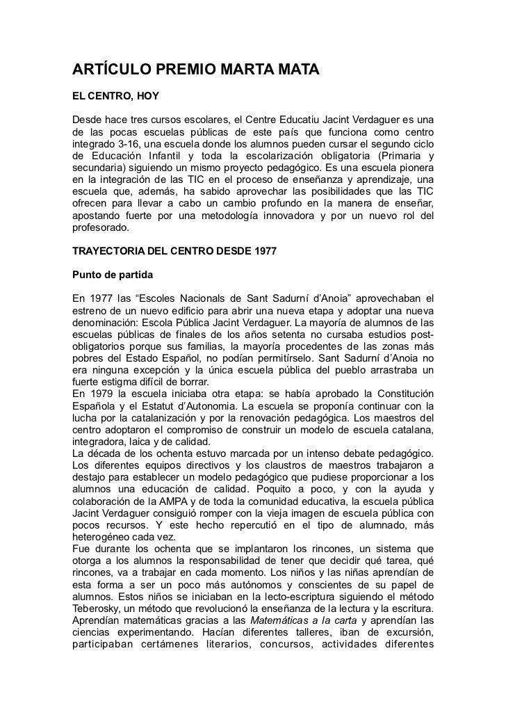 ARTÍCULO PREMIO MARTA MATAEL CENTRO, HOYDesde hace tres cursos escolares, el Centre Educatiu Jacint Verdaguer es unade las...