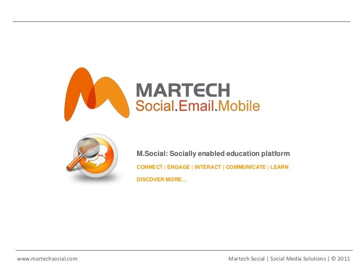 M.Social: Socially enabled education platform                        CONNECT | ENGAGE | INTERACT | COMMUNICATE | LEARN    ...