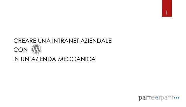 1CREARE UNA INTRANET AZIENDALECONIN UN'AZIENDA MECCANICA