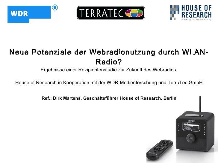 Neue Potenziale der Webradionutzung durch WLAN-                      Radio?            Ergebnisse einer Rezipientenstudie ...