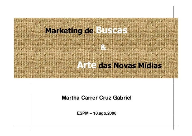 Marketing de Busca & Arte de Novas Mídias