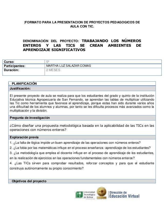  FORMATO PARA LA PRESENTACION DE PROYECTOS PEDAGOGICOS DE AULA CON TIC.  DENOMINACIÓN DEL PROYECTO: TRABAJANDO LOS NÚMEROS...