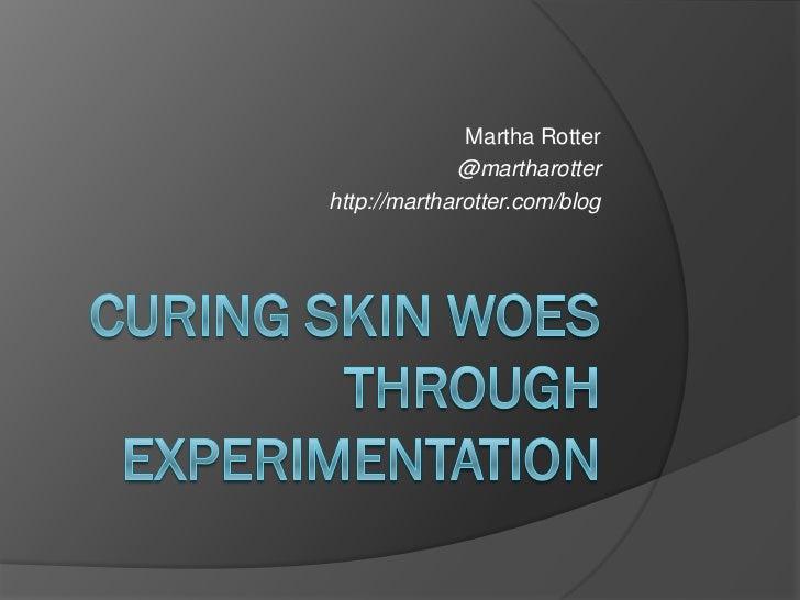 Martha Rotter              @martharotterhttp://martharotter.com/blog