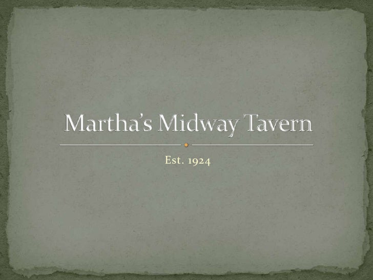 History of Martha's Midway Tavern