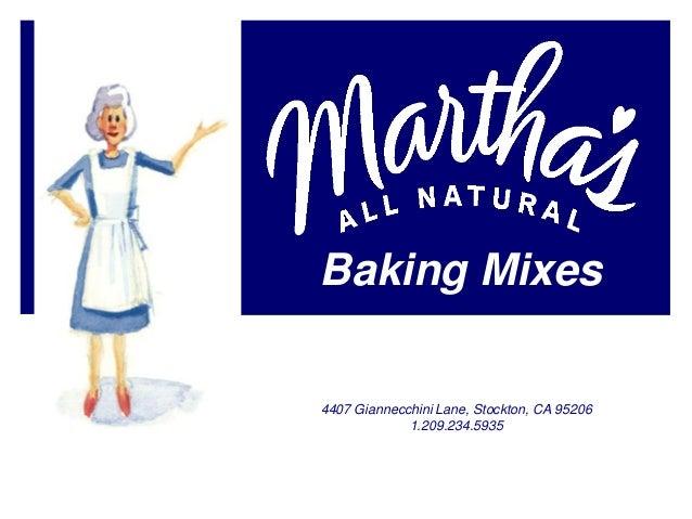 Baking Mixes4407 Giannecchini Lane, Stockton, CA 95206             1.209.234.5935