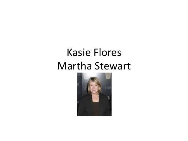 Kasie Flores Martha Stewart