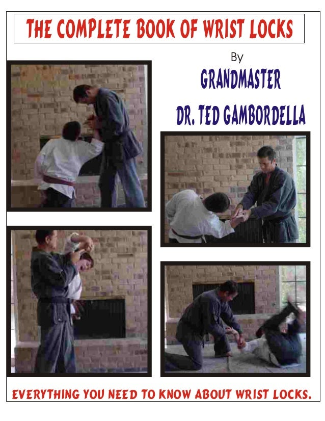 Martial arts   complete book of wrists locks