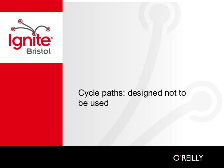 Cycle paths: designed not to be used
