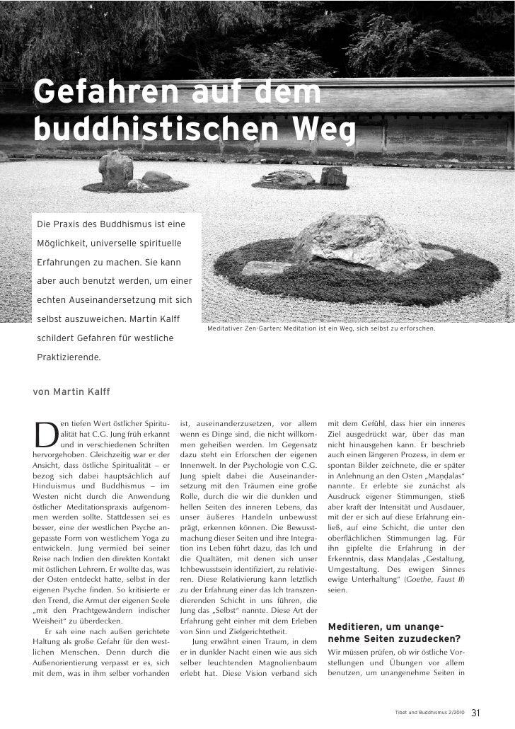 Gefahren auf dembuddhistischen Weg Die Praxis des Buddhismus ist eine Möglichkeit, universelle spirituelle Erfahrungen zu ...