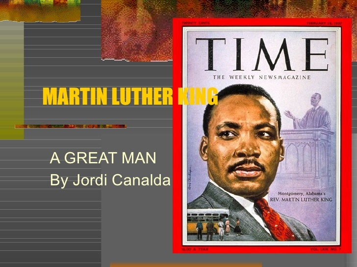 MARTIN LUTHER KING A GREAT MAN By Jordi Canalda