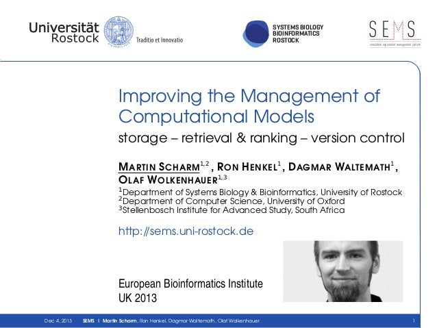 SYSTEMS BIOLOGY BIOINFORMATICS ROSTOCK  SE S simulation experiment management system  Improving the Management of Computat...