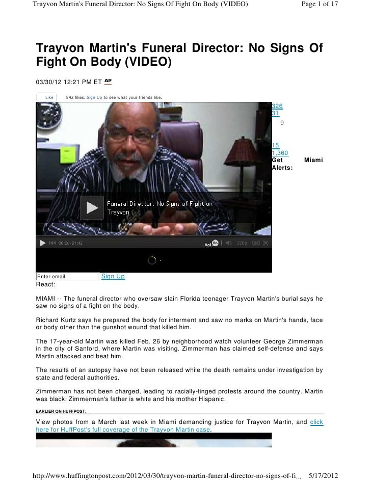 Trayvon Martins Funeral Director: No Signs Of Fight On Body (VIDEO)                         Page 1 of 17 Trayvon Martins F...