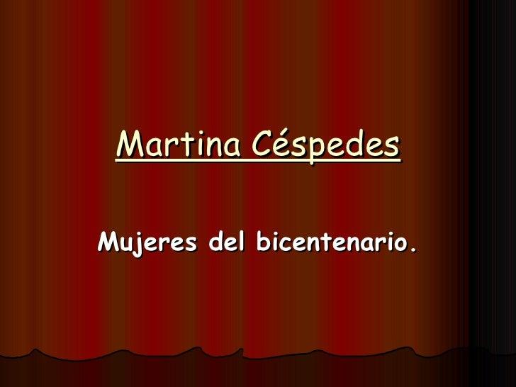 Martina Céspedes Mujeres del bicentenario.