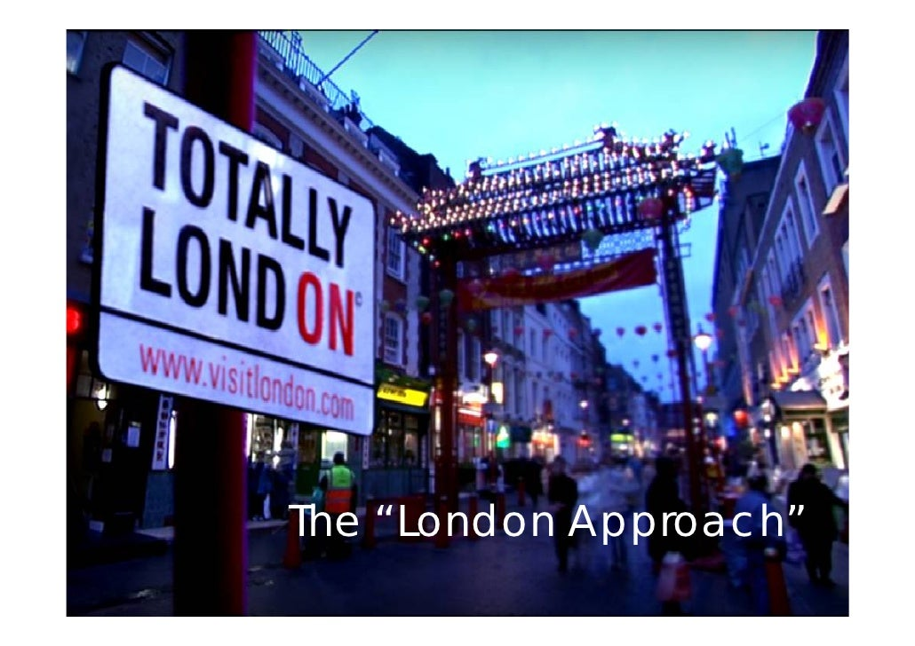 """The """"London Approach"""""""