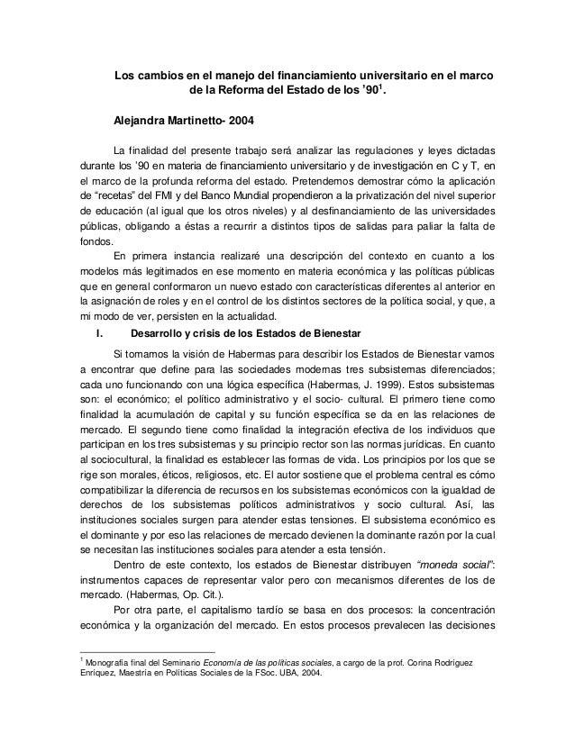 Los cambios en el manejo del financiamiento universitario en el marco de la Reforma del Estado de los '901 . Alejandra Mar...