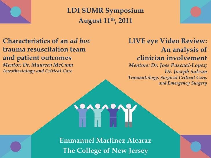 LDI SUMR Symposium                               August 11th, 2011Characteristics of an ad hoc                 LIVE eye Vi...
