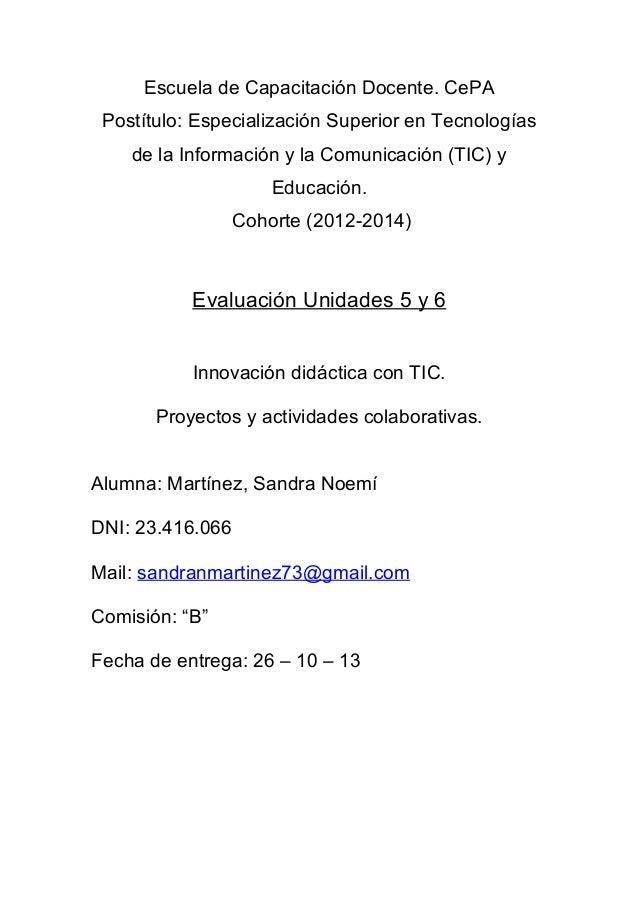Escuela de Capacitación Docente. CePA Postítulo: Especialización Superior en Tecnologías de la Información y la Comunicaci...