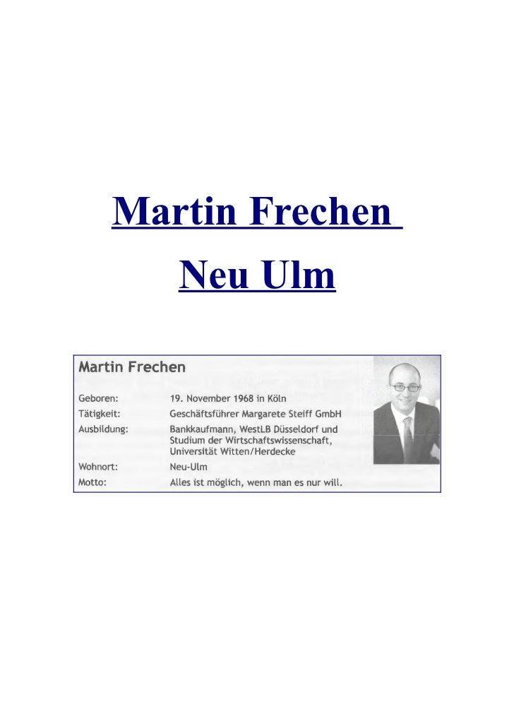 Martin Frechen   Neu Ulm