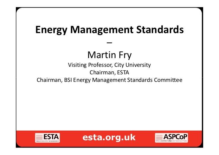 BSI ISO5001 Seminar - Energy Management Standards