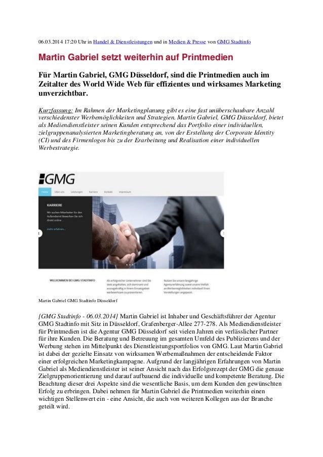 06.03.2014 17:20 Uhr in Handel & Dienstleistungen und in Medien & Presse von GMG Stadtinfo  Martin Gabriel setzt weiterhin...