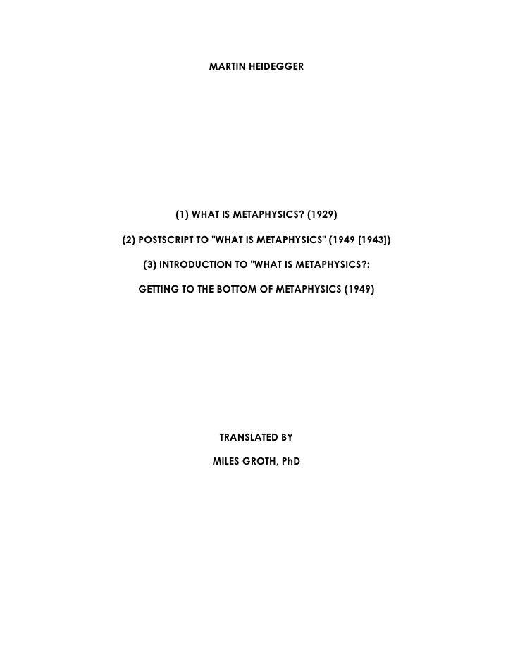 "MARTIN HEIDEGGER               (1) WHAT IS METAPHYSICS? (1929)  (2) POSTSCRIPT TO ""WHAT IS METAPHYSICS"" (1949 [1943])     ..."