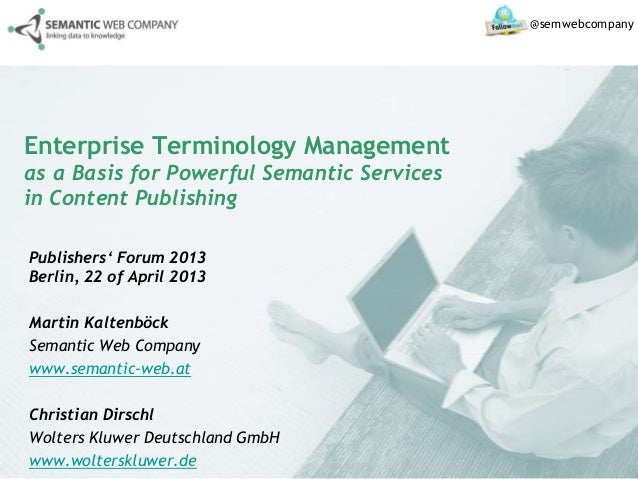 Enterprise Terminology Management as a Basis for powerful Semantic Services