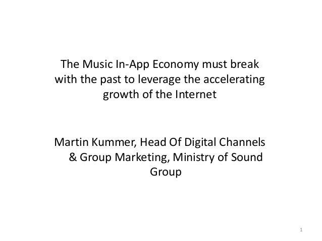 Martin Kummer   Ministry of Sound Music 4.5 The Music In-app Economy