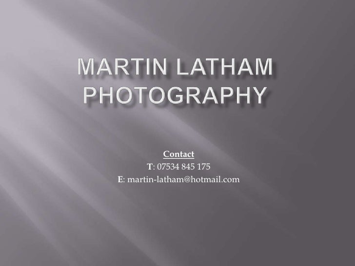 Martin latham photography