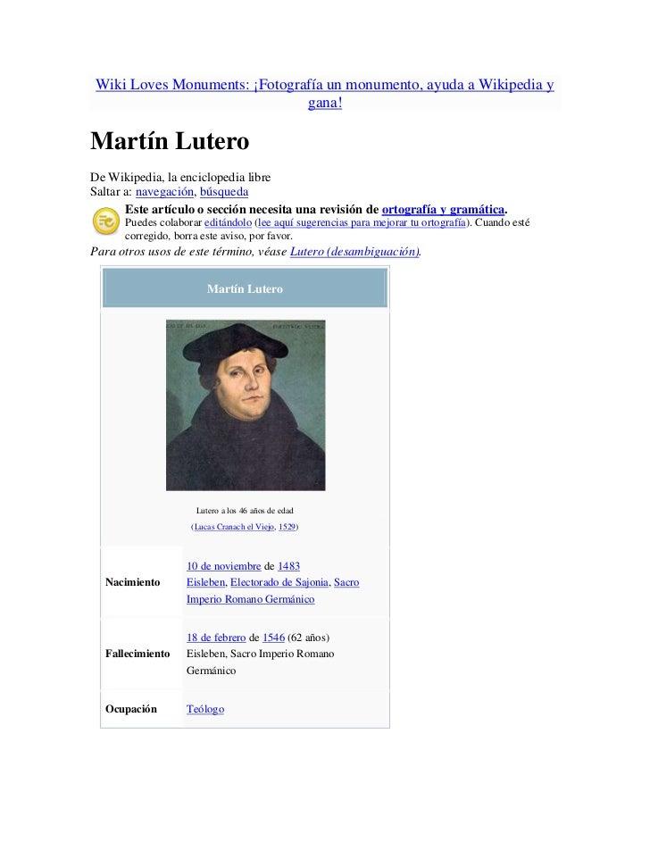 Wiki Loves Monuments: ¡Fotografía un monumento, ayuda a Wikipedia y                               gana!Martín LuteroDe Wik...