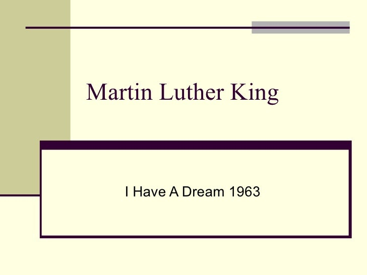 Martin Luther King I Have A Dream 1963