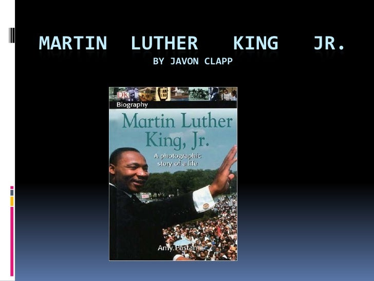 Martin  Luther   King   Jr.By Javon Clapp<br />