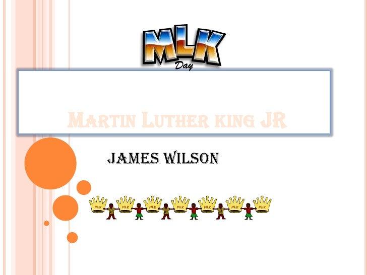 Martin luther king jr james wilson