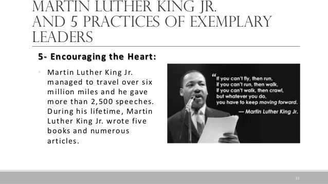 martin luther king jr leadership traits Note: this article was originally published in january 2016, but was expanded on 29 november 2016 few people would deny that dr martin luther king, jr was a great leader, but what was it.