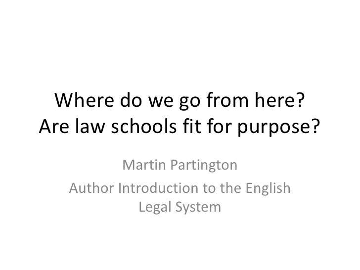 Martin Partington - are law schools fit for purpose?