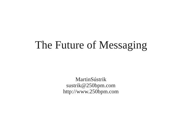Martin sustrik future_of_messaging