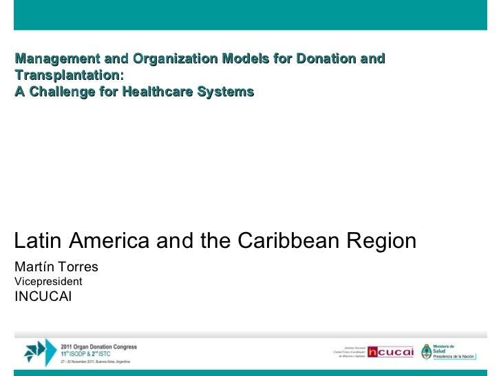 Management and Organization Models for Donation and Transplantation: A Challenge for Healthcare Systems   Martín Torres Vi...