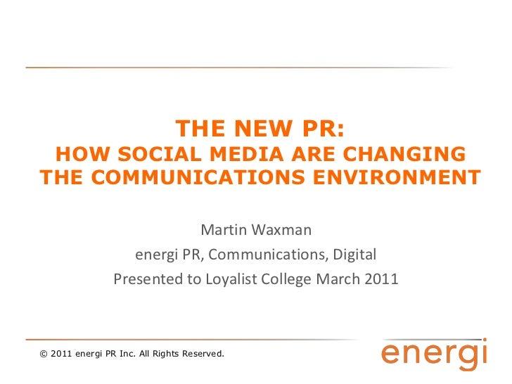 Martin Waxman Loyalist PR Social Media presentation march 2011