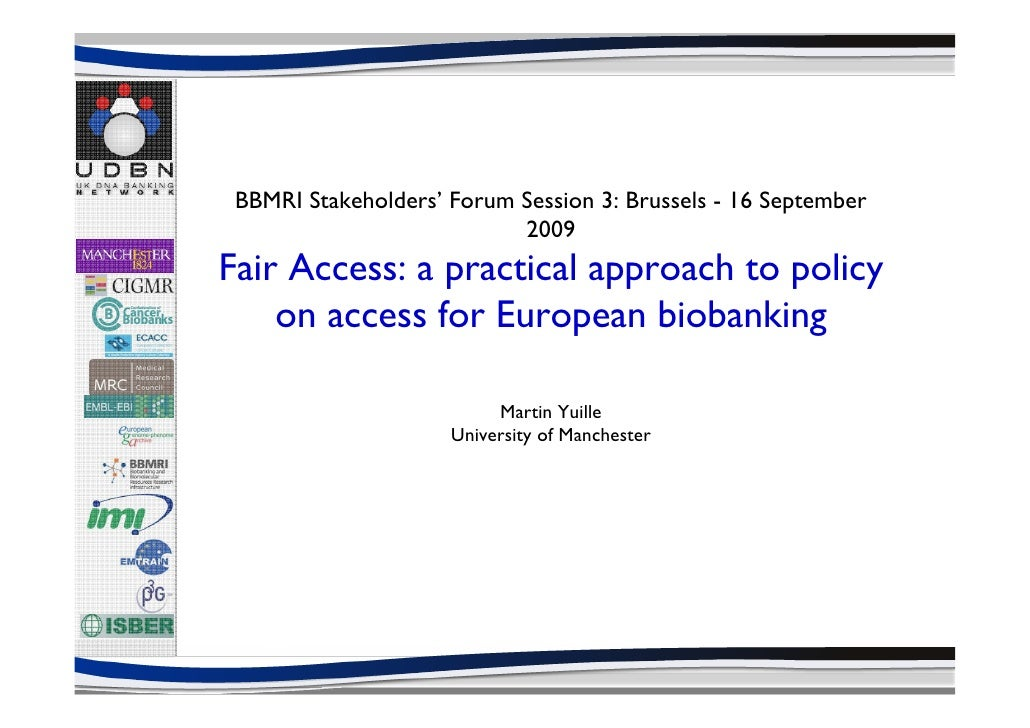 Fair Access: a practical approach to policy on access for European biobanking