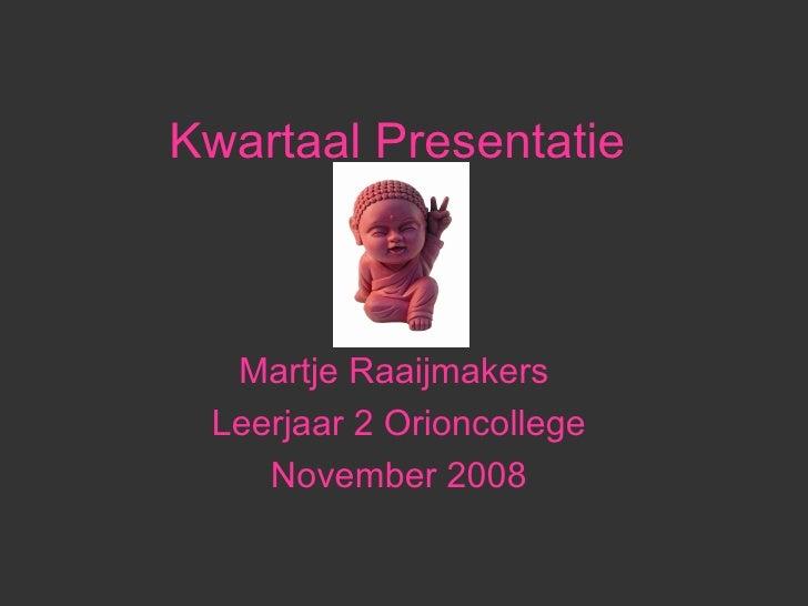 Martje Raaijmakers Presentatie1