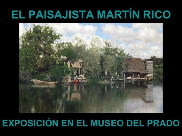 EL PAISAJISTA MARTÍN RICOEXPOSICIÓN EN EL MUSEO DEL PRADO