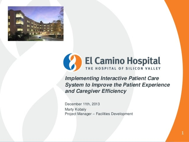 Implementing Interactive Patient Care System to Improve the Patient Experience and Caregiver Efficiency December 11th, 201...