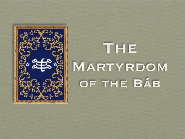 TheMartyrdomof the Báb