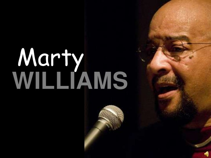 Marty   <br />WILLIAMS<br />