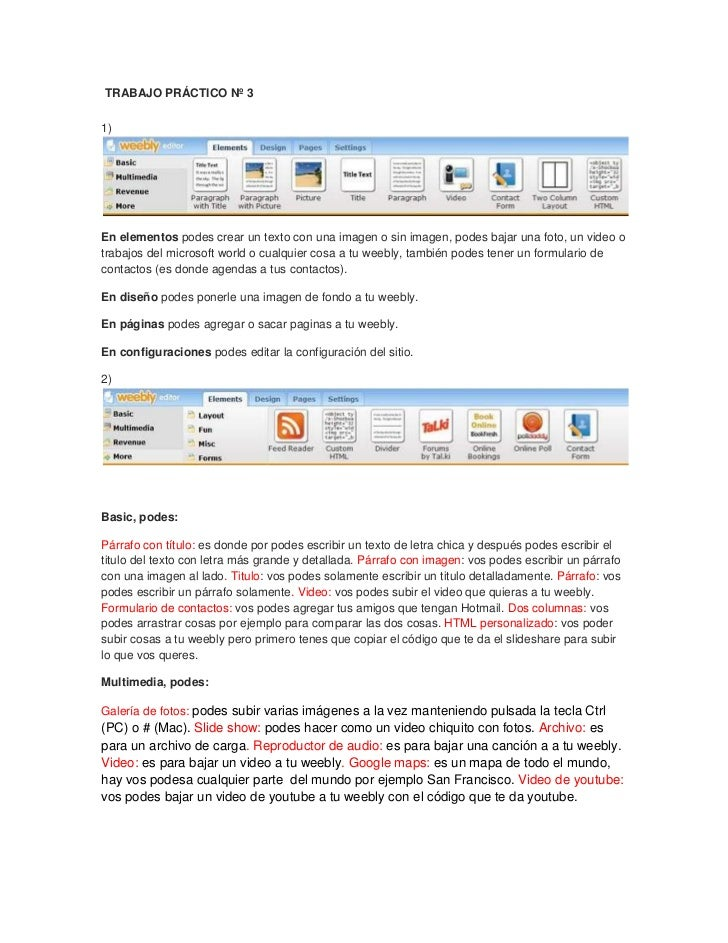 TRABAJO PRÁCTICO Nº 31) <br />En elementos podes crear un texto con una imagen o sin imagen, podes bajar una foto, un vi...