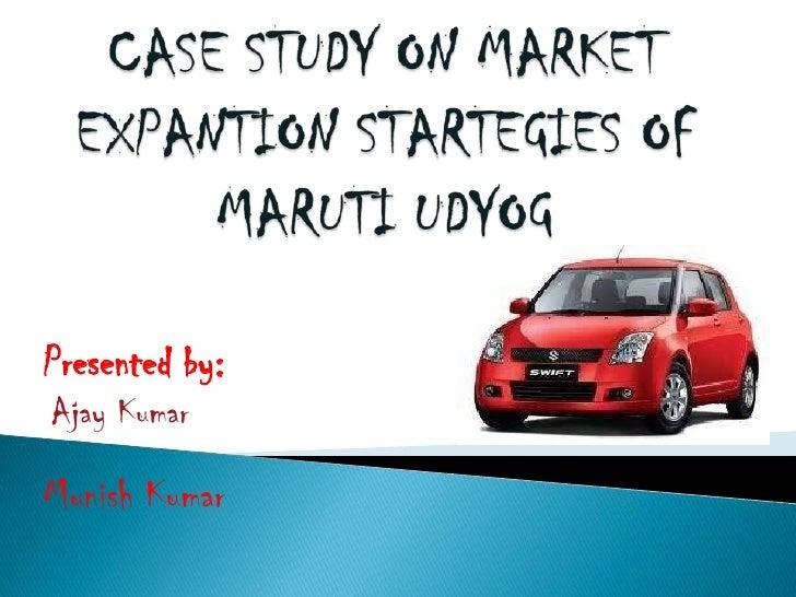 Maruti market expantion startegies of maruti
