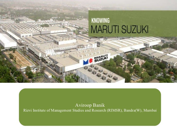 Aviroop Banik Rizvi Institute of Management Studies and Research (RIMSR), Bandra(W), Mumbai