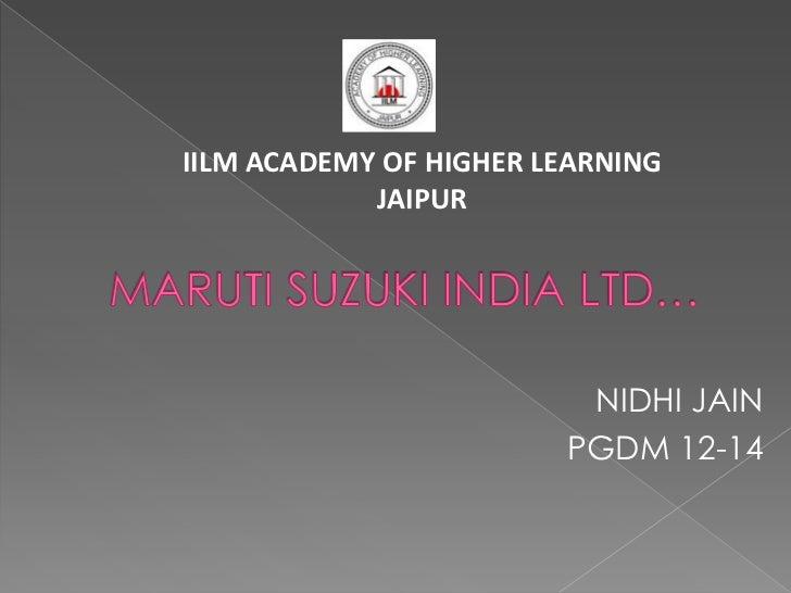 IILM ACADEMY OF HIGHER LEARNING            JAIPUR                         NIDHI JAIN                        PGDM 12-14