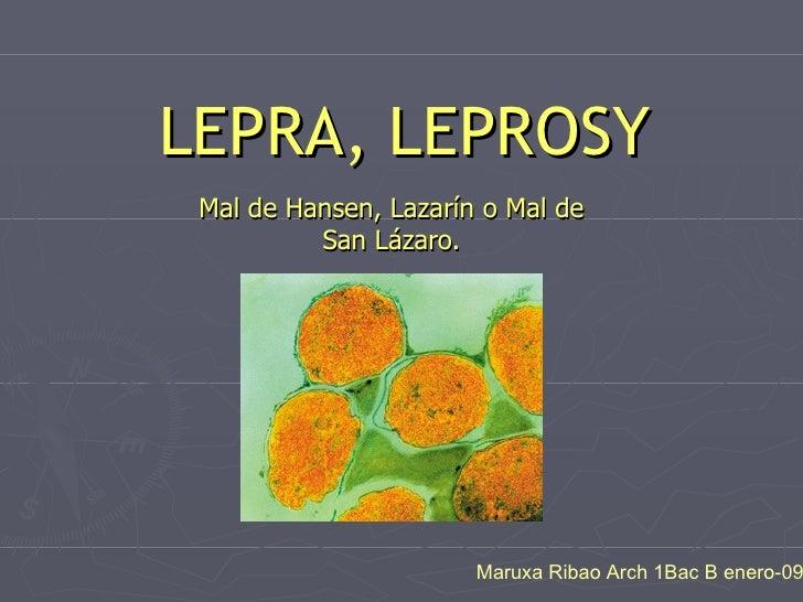 Lepra, M.R.