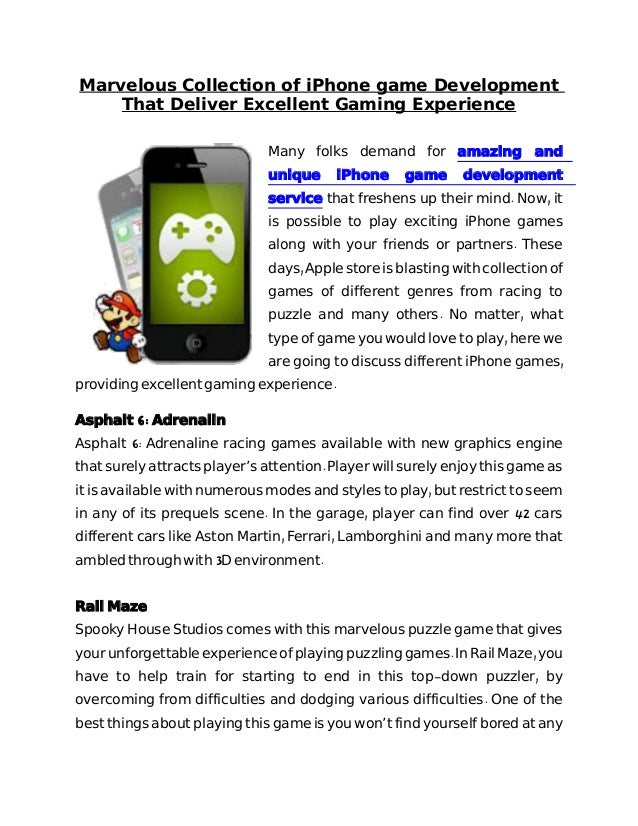 Marvelous Collection of iPhone game Development That Deliver Excellent Gaming Experience Many folks demand for amazing and...