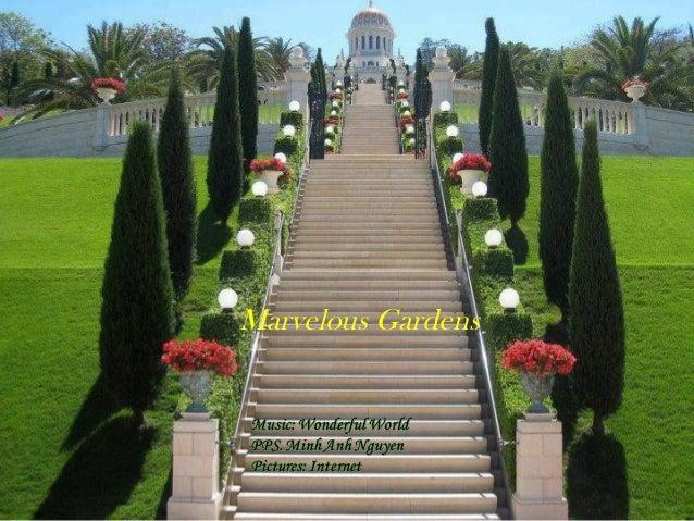 Marvelous gardens